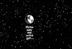 Only One Earth.