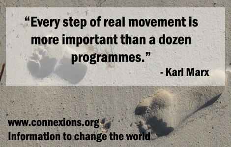Every step of real movement is more important than a dozen programmes. - Karl Marx